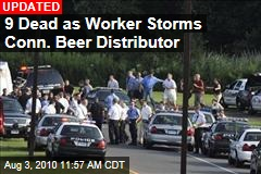 8 Dead as Worker Storms Conn. Beer Distributor