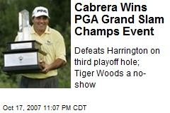 Cabrera Wins PGA Grand Slam Champs Event