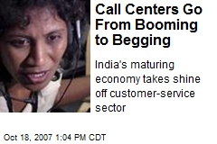 Call Centers Go From Booming to Begging