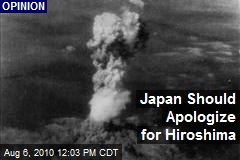 Japan Should Apologize for Hiroshima