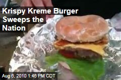 Krispy Kreme Burger Sweeps the Nation