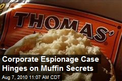 Corporate Espionage Case Hinges on Muffin Secrets