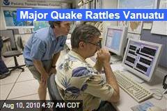 Major Quake Rattles Vanuatu