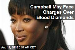 Campbell May Face Charges Over Blood Diamonds