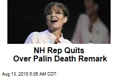 NH Rep Quits Over Palin Death Remark