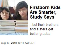 Firstborn Kids Are Smarter, Study Says