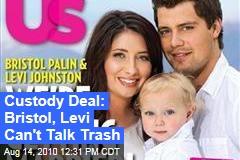 Custody Deal: Bristol, Levi Can't Talk Trash