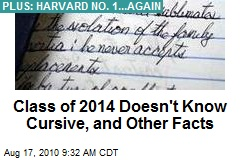 Class of 2014 Doesn't Know Cursive, and Other Facts