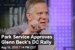 Park Service Approves Glenn Beck's DC Rally