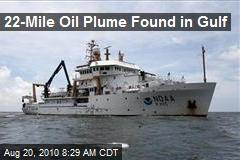 22-Mile Oil Plume Found in Gulf