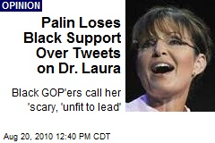 Sarah Palin Lost Blacks With Dr. Laura Tweets