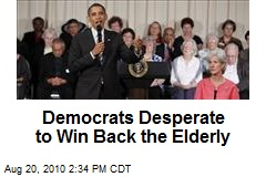 Democrats Desperate to Win Back the Elderly