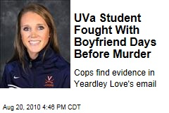 UVa Student Fought With Boyfriend Days Before Murder