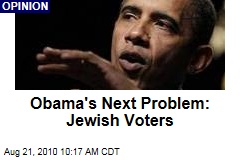 Obama's Next Problem: Jewish Voters
