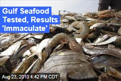 Gulf Seafood Clean of Oil, Dispersants: Study