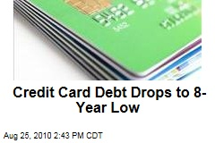 Credit Card Debt Drops to 8-Year Low
