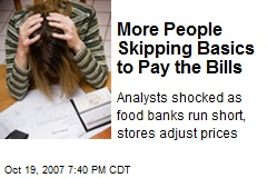 More People Skipping Basics to Pay the Bills