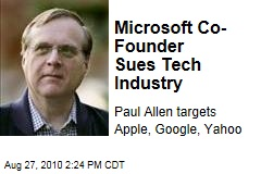 Microsoft Co-Founder Sues Tech Industry