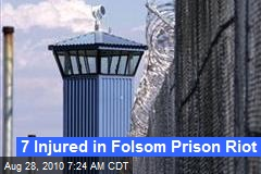 7 Injured in Folsom Prison Riot