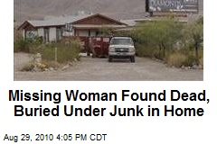 Missing Woman Found Dead, Buried Under Junk in Home