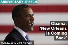 Obama: 'New Orleans Is Coming Back'