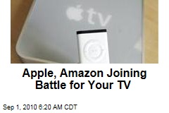 Apple, Amazon Joining Battle for Your TV