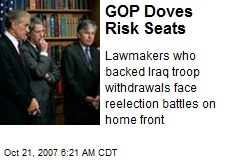 GOP Doves Risk Seats