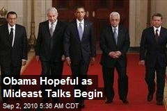 Obama Hopeful as Mideast Talks Begin