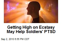Getting High on Ecstasy May Help Soldiers' PTSD