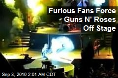 Furious Fans Force Guns N' Roses Off Stage
