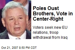 Poles Oust Brothers, Vote in Center-Right