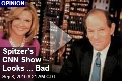 Spitzer's CNN Show Looks...Bad