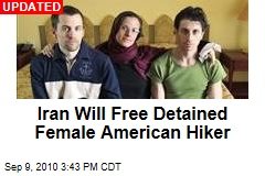 Iran Will Free Detained American Female