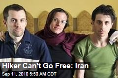 Hiker Can't Go Free: Iran