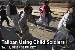 Taliban Using Child Soldiers