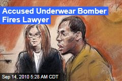 Accused Underwear Bomber Fires Lawyer