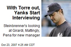 With Torre out, Yanks Start Interviewing
