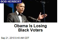Obama Is Losing Black Voters