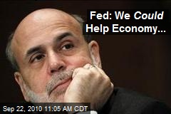 Fed: We Could Help Economy...