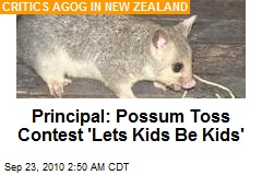 Principal: Possum Toss Contest 'Lets Kids Be Kids'