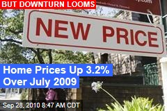 Home Prices Up 3.2% Over July 2009