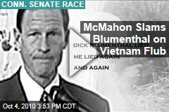 McMahon Slams Blumenthal on War Record