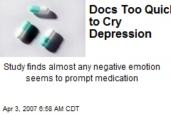 Docs Too Quick to Cry Depression