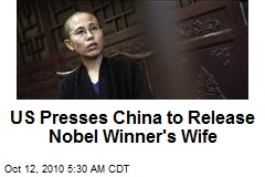 US Presses China to Release Nobel Winner's Wife