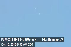NYC UFOs Were ... Balloons?