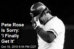 Pete Rose Apologizes: 'I Finally Get It'