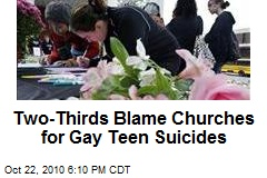Two-Thirds Blame Churches for Gay Teen Suicides