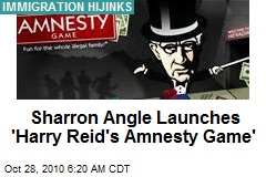 Sharron Angle Launches 'Harry Reid's Amnesty Game'