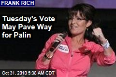 Tuesday's Vote May Pave Way for Palin