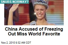 China Accused of Freezing Out Miss World Favorite
